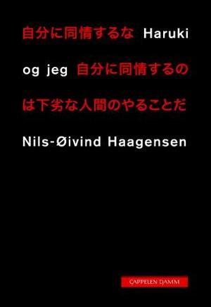 """""""Haruki og jeg - dikt"""" av Nils-Øivind Haagensen"""