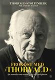 """""""Frokost med Thorvald - sju samtaler om verden, livet og kjærligheten"""" av Thorvald Stoltenberg"""