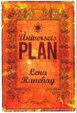 """""""Universets plan - sjelens kreative og åndelige utvikling"""" av Lena Ranehag"""
