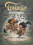 """""""Bestevenner - en historie om troll"""" av Sissel Bøe"""