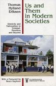 """Us and Them in Modern Societies - ethnicity and Nationalism in Mauritius, Trinidad and Beyond"" av Thomas Hylland Eriksen"