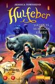 """""""Hulfeber jakten på Morrigan Kråkh"""" av Jessica Townsend"""