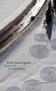 """""""Heimfall - ei juleforteljing"""" av Eirik Ingebrigtsen"""