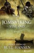 """""""Vinland"""" av Bjørn Andreas Bull-Hansen"""