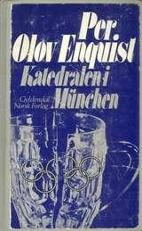 """""""Katedralen i München og andre beretninger"""" av Per Olov Enquist"""