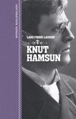 """Knut Hamsun"" av Lars Frode Larsen"