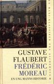 """Frédéric Moreau - en ung manns historie"" av Gustave Flaubert"