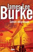 """Sunset-ekspressen"" av James Lee Burke"