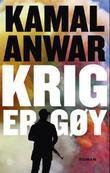 """""""Krig er gøy"""" av Kamal Anwar"""