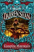 """Vampire Mountain (The Saga of Darren Shan)"" av Darren Shan"