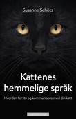 """""""Kattenes hemmelige språk"""" av Susanne Schötz"""