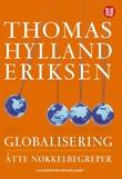 """""""Globalisering åtte nøkkelbegreper"""" av Thomas Hylland Eriksen"""