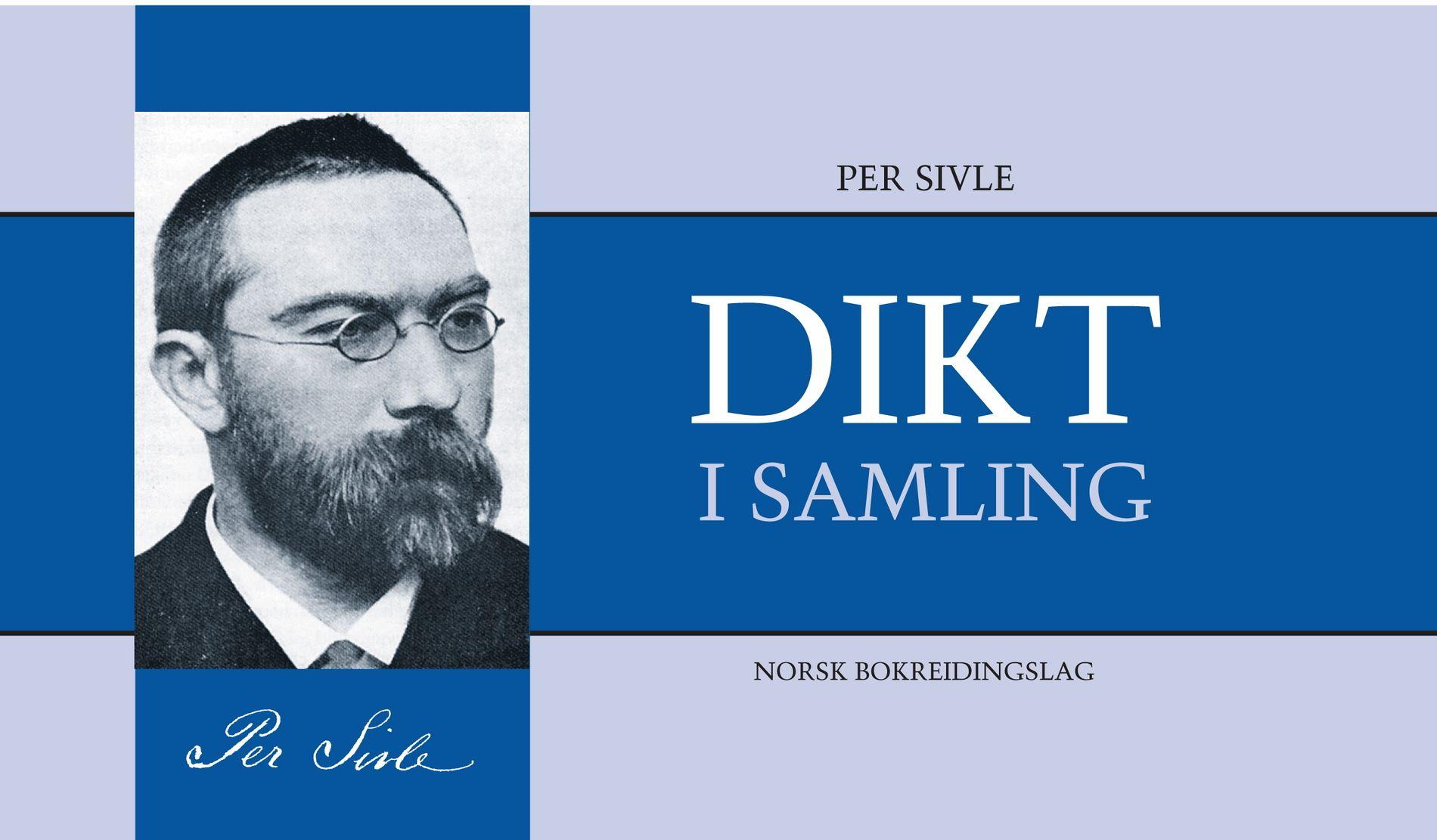 """""""Dikt i samling"""" av Per Sivle"""