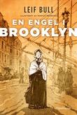 """""""En engel i Brooklyn - fortellingen om Elizabeth Fedde"""" av Leif Bull"""