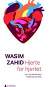 """""""Hjerte for hjertet - alt om kroppens iherdige motor"""" av Wasim Zahid"""