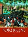"""""""Korstogene"""" av Kurt Villads Jensen"""