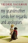 """My grandmother sends her regards and apologises"" av Fredrik Backman"
