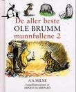 """""""De aller beste Ole Brumm munnfullene 2"""" av A.A. Milne"""