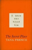 """The secret place"" av Tana French"