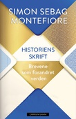 """""""Historiens skrift - brev som forandret verden"""" av Simon Sebag Montefiore"""