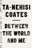 """Between the world and me"" av Ta-Nehisi Coates"