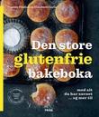 """""""Den store glutenfrie bakeboka - med alt du har savnet... og mer til"""" av Yiannis Filolias"""
