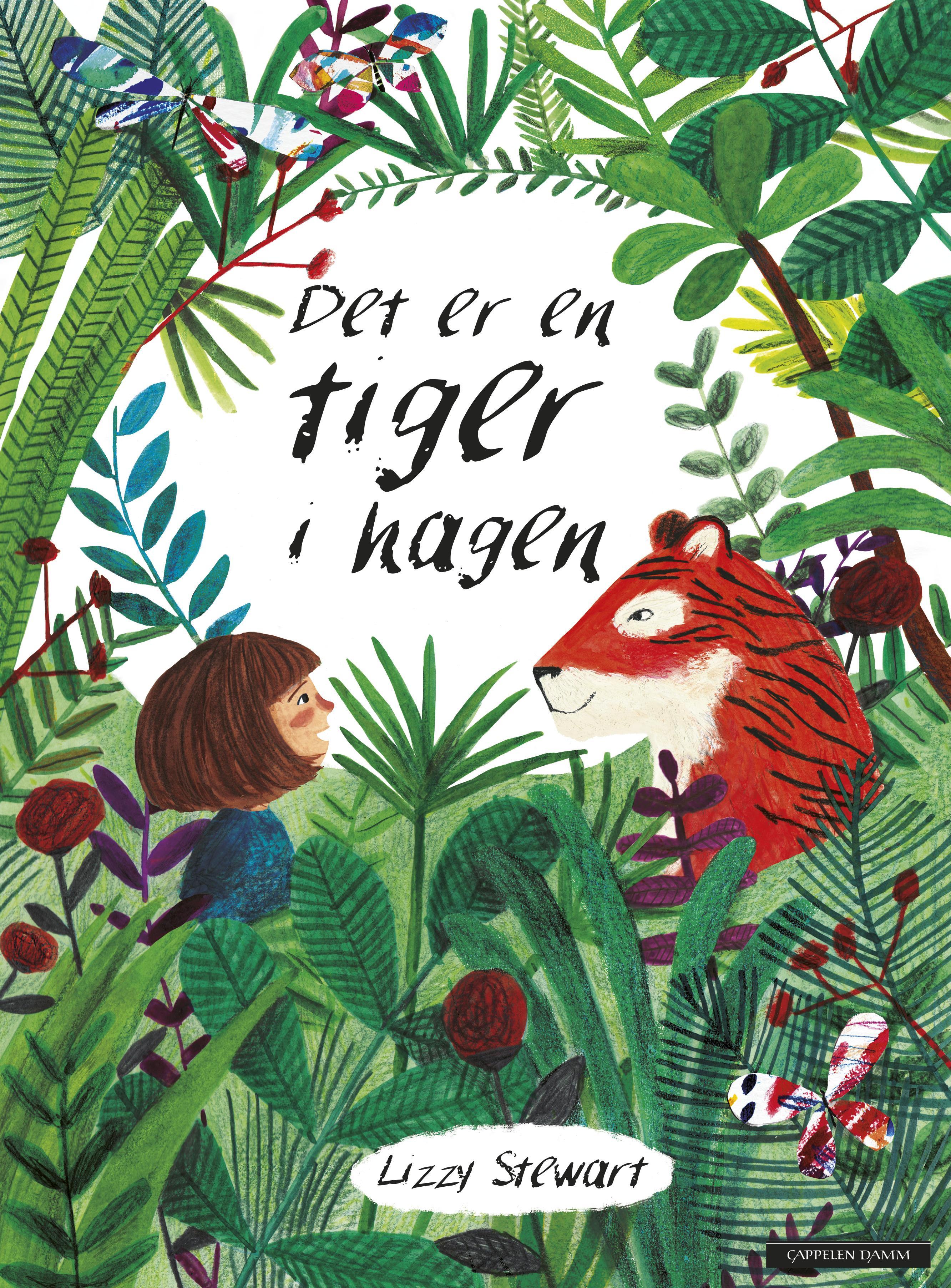 """""""Det er en tiger i hagen"""" av Lizzy Stewart"""