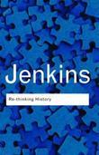 """""""Re-thinking History"""" av Keith Jenkins"""