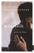 """""""Kjærleik og det som liknar - noveller"""" av Therese Tungen"""