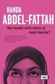 """""""Ser hodet mitt stort ut med denne?"""" av Randa Abdel-Fattah"""