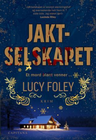 """""""Jaktselskapet"""" av Lucy Foley"""