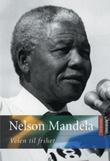 """""""Veien til frihet"""" av Nelson Mandela"""