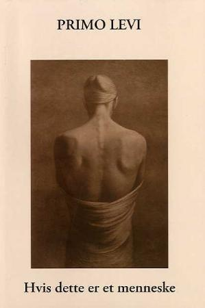 """""""Hvis dette er et menneske"""" av Primo Levi"""