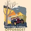 """""""Oppdraget"""" av Hans Olav Lahlum"""
