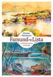 """""""Farsund og Lista - en aldrende manns erindringer"""" av Christen Christensen"""