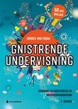 """""""Gnistrende undervisning håndbok i klasseledelse og undervisningsdesign"""" av Jørgen Moltubak"""