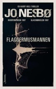"""Flaggermusmannen - en Harry Hole-thriller"" av Jo Nesbø"