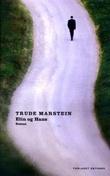 """""""Elin og Hans - roman"""" av Trude Marstein"""