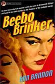 """Beebo Brinker (Lesbian Pulp Fiction)"" av Ann Bannon"