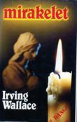 """Mirakelet"" av Irving Wallace"