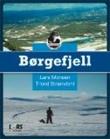 """""""Børgefjell"""" av Lars Monsen"""