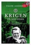 """""""Krigen på 200 sider Norge under annen verdenskrig"""" av Frank Aarebrot"""