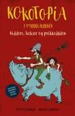 """""""Kokotopia i middelalderen - riddere, hekser og prikkedøden"""" av Simon Stranger"""