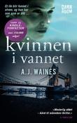 """""""Kvinnen i vannet"""" av A.J. Waines"""