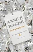 """""""Eremittkrepsene"""" av Anne B. Ragde"""