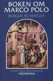 """""""Boken om Marco Polo - borger av Venezia"""" av Marco Polo"""