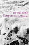 """Symfoni no. 3, opus 41 - roman"" av Jan Inge Sørbø"