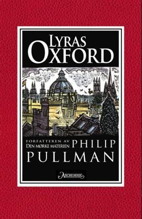"""""""Lyras Oxford"""" av Philip Pullman"""