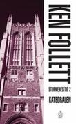 """""""Stormenes tid II katedralen"""" av Ken Follett"""
