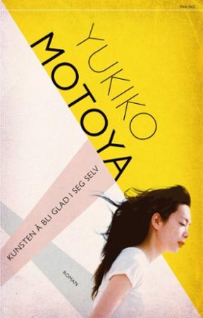 """""""Kunsten å bli glad i seg selv"""" av Yukiko Motoya"""